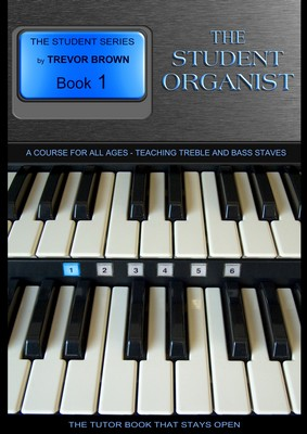 The Student Organist Book One