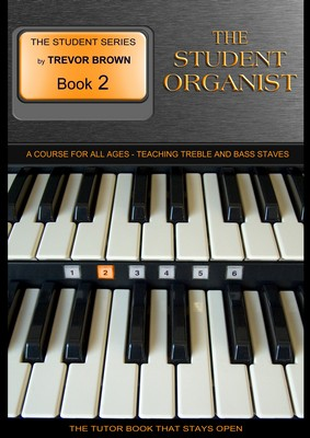 The Student Organist Book Two