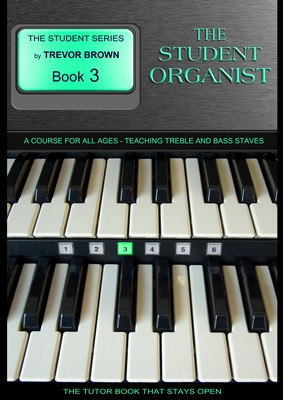 The Student Organist Book Three