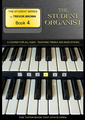 The Student Organist Book Four