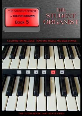 The Student Organist Book Five