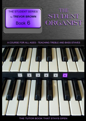 The Student Organist Book Six